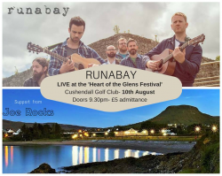 RUNABAY Live @ Cushendall Golf Club - Wed 10th August - £5 admission, Doors 9.30pm