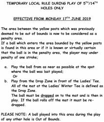 TEMPORARY LOCAL RULE DURING PLAY OF 5TH/14TH HOLES ONLY